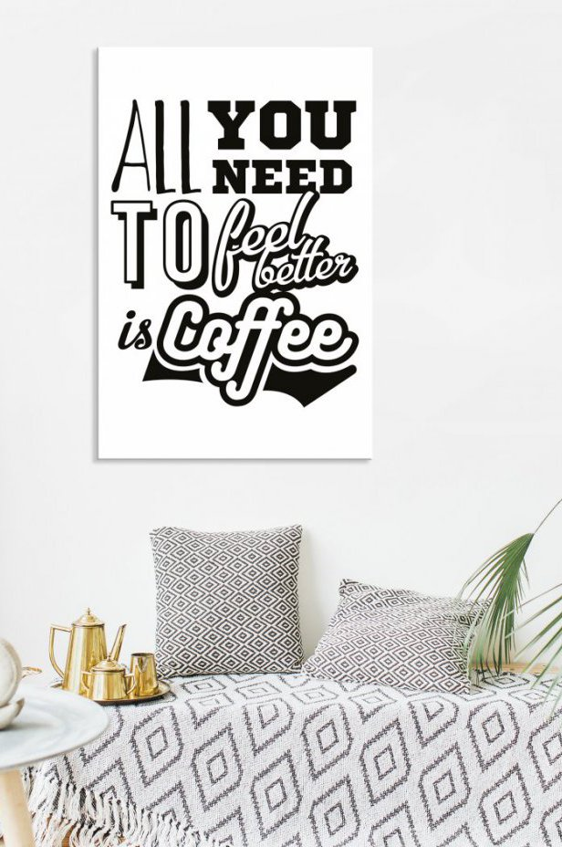 Obrazy Obraz - All you need to feel better is coffee (1-częściowy) pionowy